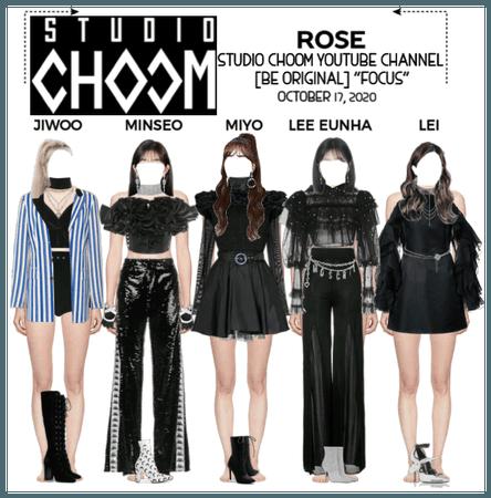 "{RoSE} Studio Choom YouTube Channel ""Focus"""