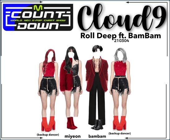 Cloud9 (구름아홉) | Roll Deep on MCountdown | 210304