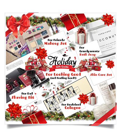 Holiday Gift Guide: Personal Care/Beauty/Fragrance