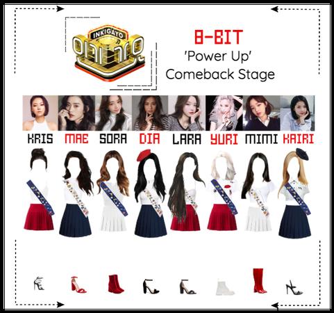 ⟪8-BIT⟫ 'Power Up' Comeback Stage #1 - Inkigayo
