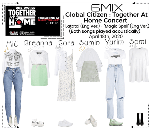 《6mix》Global Citizen : Together At Home Concert
