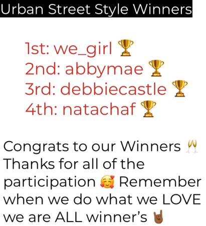 Urban Street Style Winners 😝