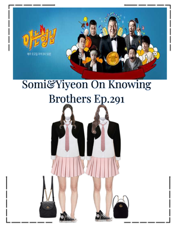 Somi&Yiyeon On Knowing Brothers Ep.291