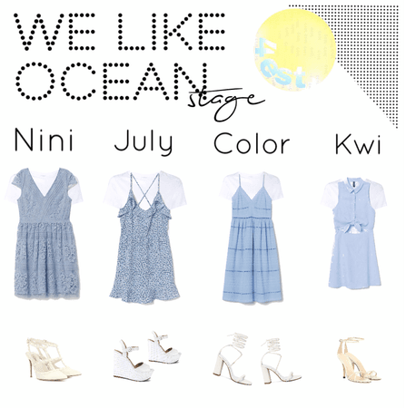 We Like Ocean||Stage outfits||[4est]•