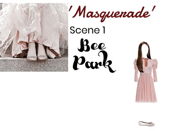 BEE PARK - MASQUERADE SCENE 1
