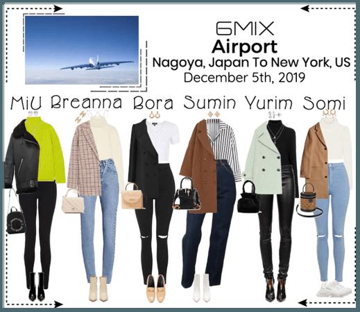 《6mix》Airport | Nagoya, Japan To New York, US