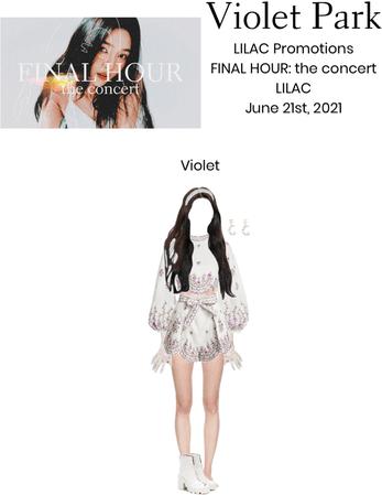 Violet Park | LILAC | FINAL HOUR: the concert