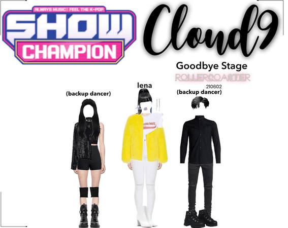 Cloud9 (구름아홉) | [SHOW CHAMPION] Goodbye Stage