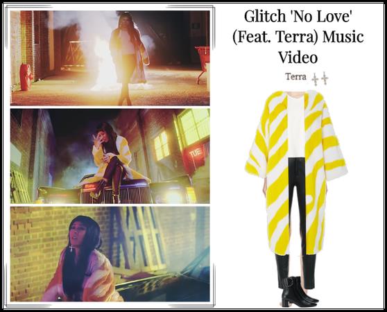 Glitch 'No Love' (Feat. Terra) MV