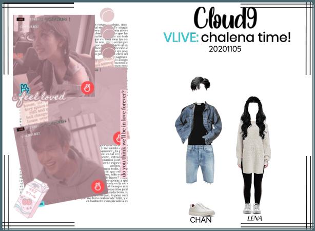 Cloud9 (구름아홉) | VLIVE: chalena time! | 201108
