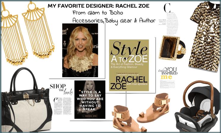 My Fav Designer: Rachel Zoe