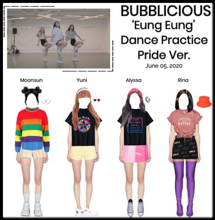 BUBBLICIOUS (신기한) 'Eung Eung' Pride Dance Practice