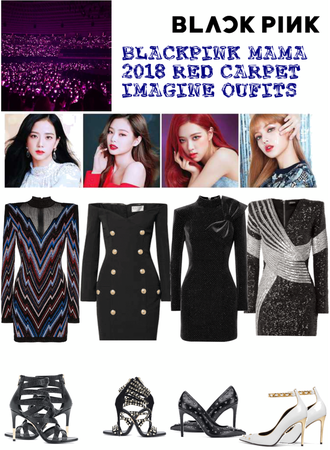 #BLACKPINK IMAGINE OUTFITS MAMA 2018 RED CARPET