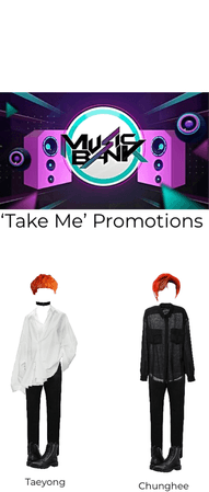 'Take Me' Promotions on music bank