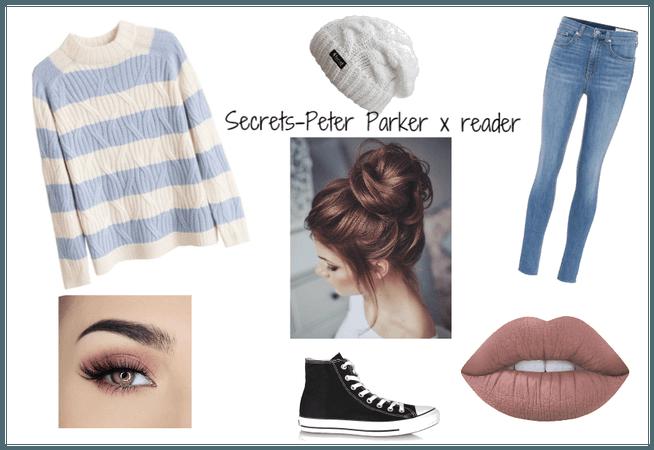 Secrets - Peter Parker x Reader