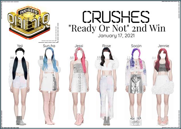 Crushes (호감) ❝ℝ𝕖𝕒𝕕𝕪 𝕆𝕣 ℕ𝕠𝕥❞ 2nd Win