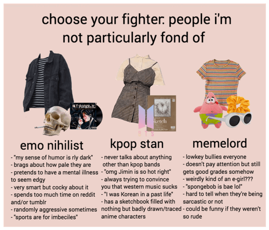 Choose Your Fighter: People I'm Not Fond Of
