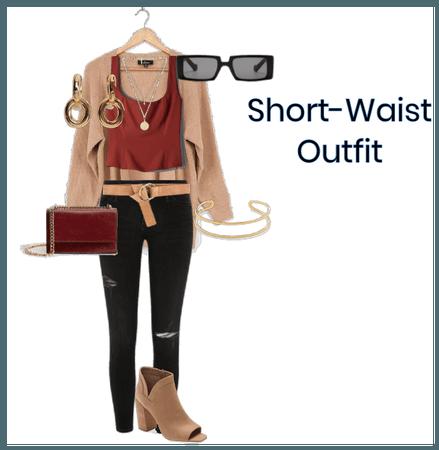 Short Waist Outift