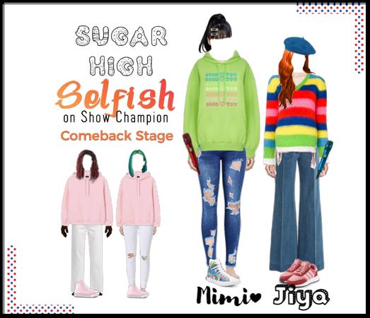Sugar High Selfish on Show Champion 8/25