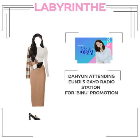 Dahyun attended eunji radio for binu promotion