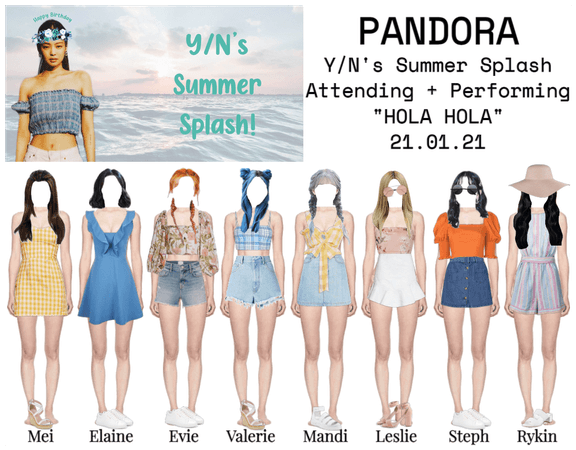 PANDORA at Y/N's Summer Splash