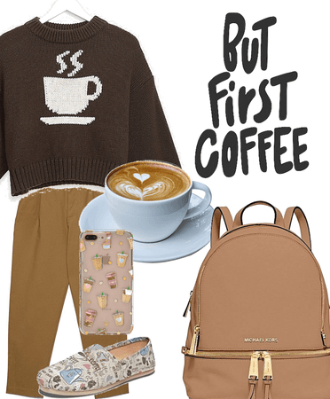 But First.......Coffee
