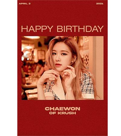 KRUSH Chaewon Birthday Post
