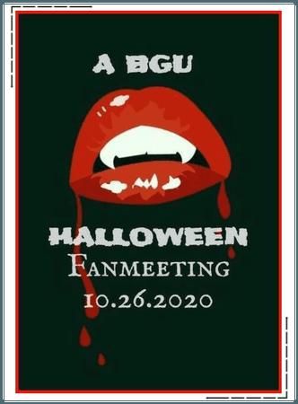 """BGU """"A BGU Halloween"""" Online Fanmeeting"""