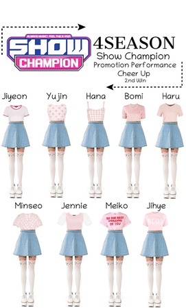 -4SEASON- Show Champion Cheer Up Promotion