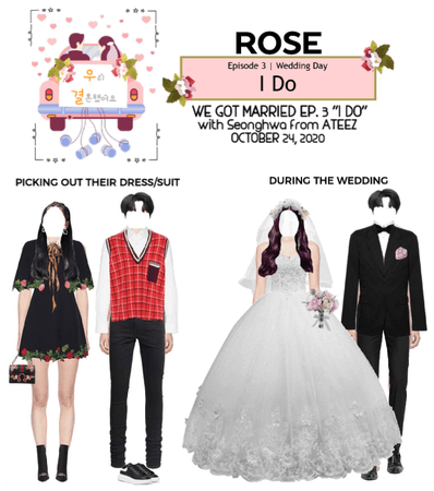 """{RoSE} """"We Got Married"""" Ep. 3"""