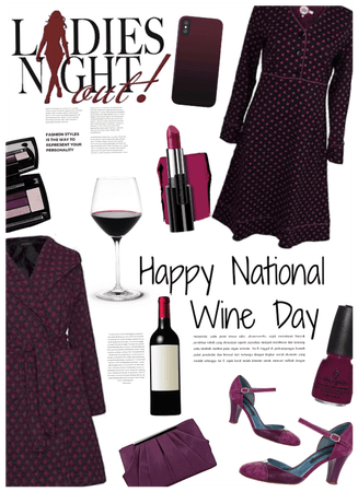 Happy National Wine Day/Ladies night out