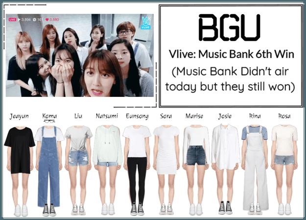 BGU Vlive: Music Bank 6th Win