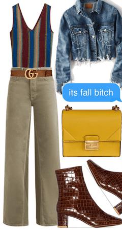 It's Fall B*tch