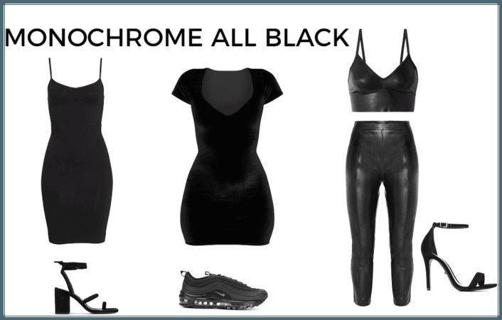 MONOCHROME ALL BLACK