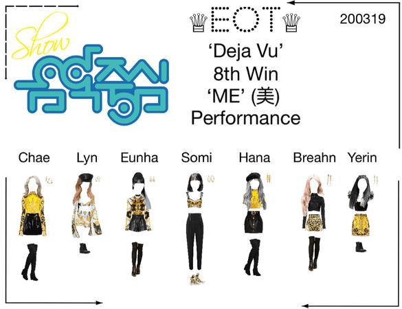 ♕EOT♕ Show Music Core 200319