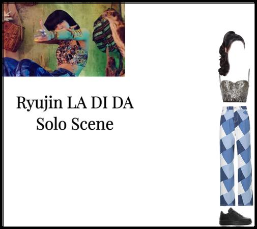 Ryujin LA DI DA Solo Scene