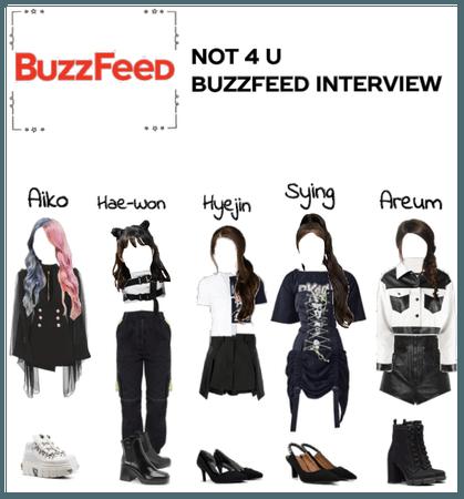 Buzzfeed Interview (Not 4 U)