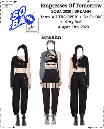 EOT(내일의 황후) | SOBA 2020 - BREAHN Performance