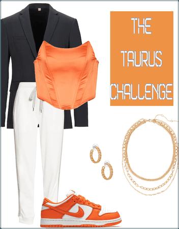 The Taurus ♉️ challenge