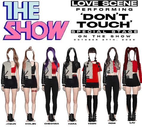 LOVE SCENE   201027 THE SHOW SPECIAL STAGE   'DON'T TOUCH'