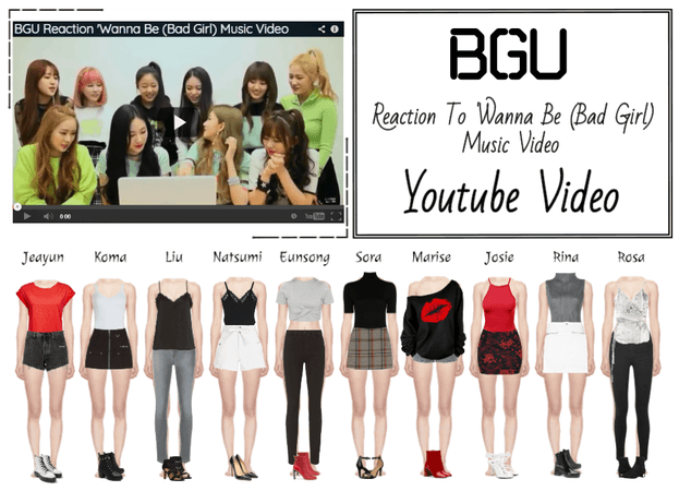 BGU 'Wanna Be (Bad Girl)' Reaction Youtube Video