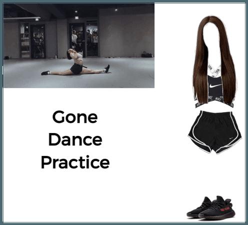 Gone Dance Practice