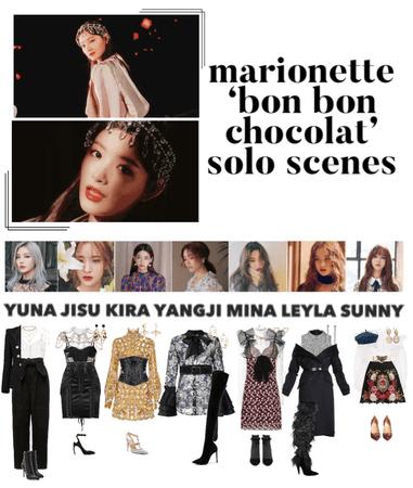 {MARIONETTE} 'Bon Bon Chocolat' M/V Solo Scenes