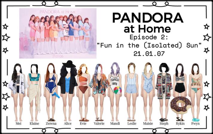 PANDORA at Home [Ep. 2]