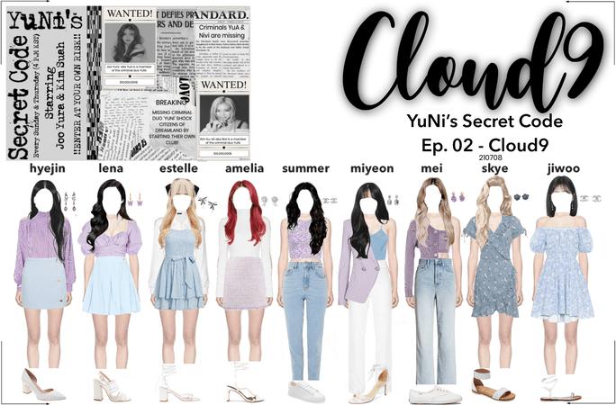 Cloud9 (구름아홉) | YuNi's Secret Code Ep. 02