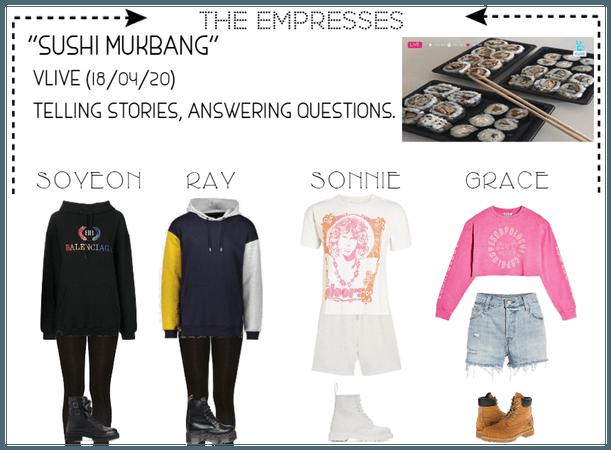 [EMPRESS] VLIVE: SUSHI MUKBANG