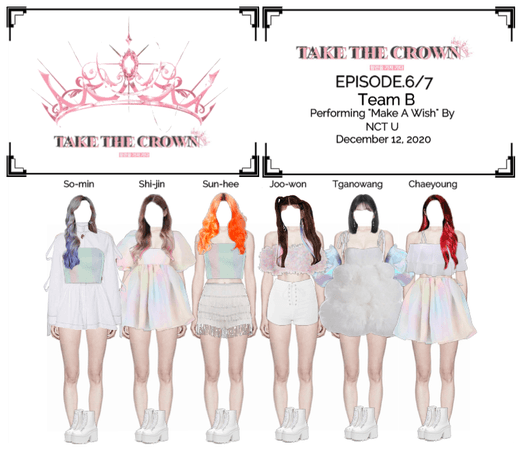 """Take The Crown"" Ep.6/7 [Team B]"
