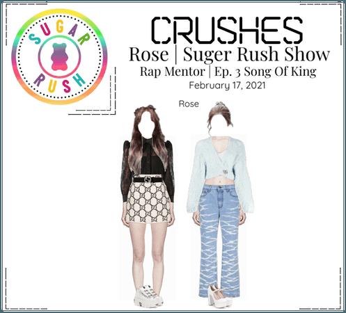 Crushes (호감) [Rose] Sugar Rush Show - Ep. 3