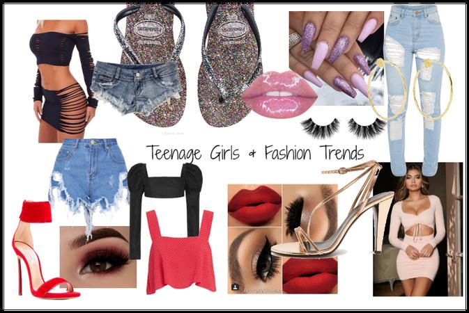 Teenage girls & fashion trends