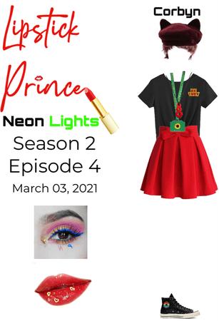 Neon Lights Corbyn on Lipstick Prince S2Ep4